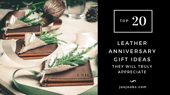 20 Leather Anniversary Gift Ideas They Will Truly Appreciate