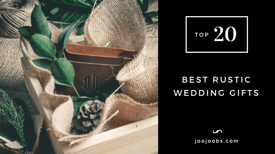 Top 20 Best Rustic Wedding Gifts