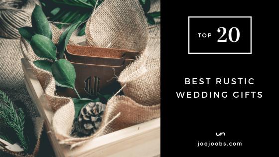 Top 20 Best Rustic Wedding Gifts