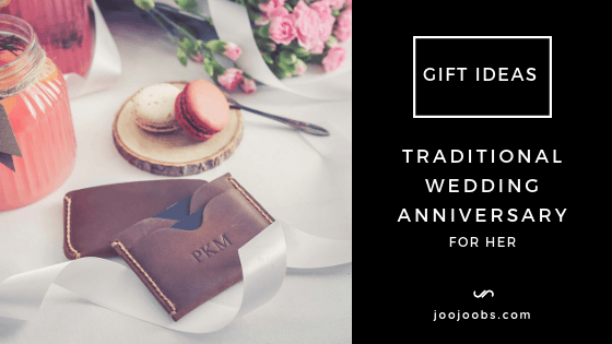 Traditional Wedding Anniversary Gift Ideas For Her Joojoobs