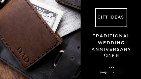 Traditional Wedding Anniversary Gift Ideas for Him