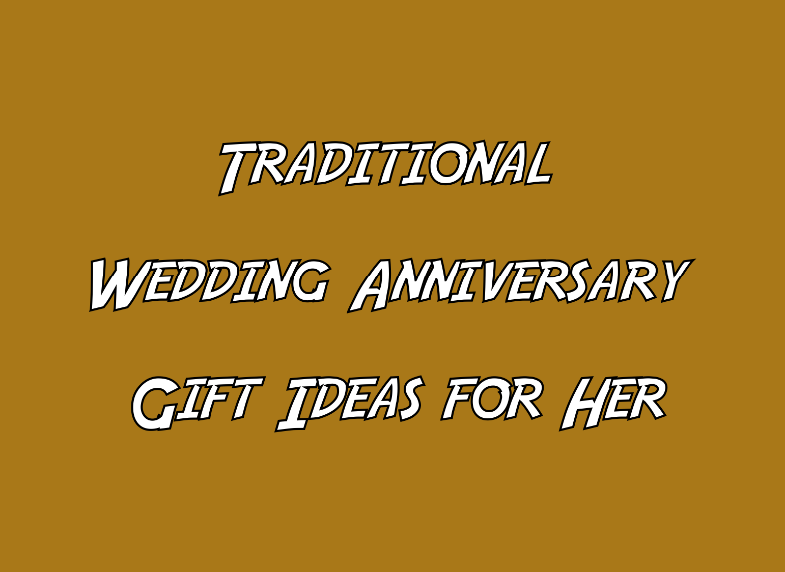Traditional Wedding Gift Ideas For Her