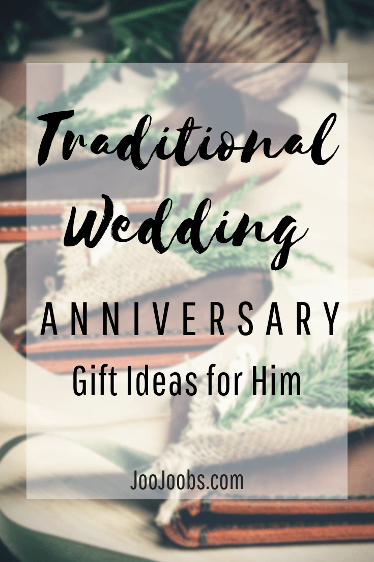 Traditional Wedding Anniversary Gift Ideas For Him Joojoobs