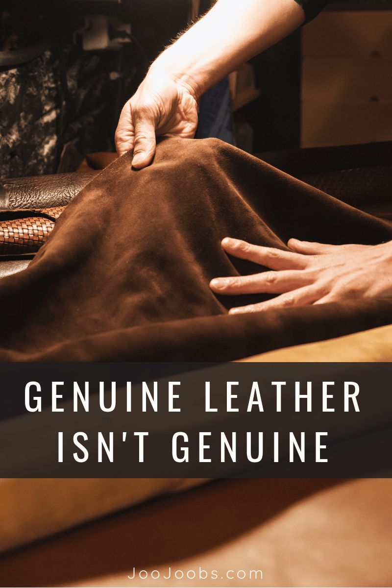 Genuine Leather is not Genuine