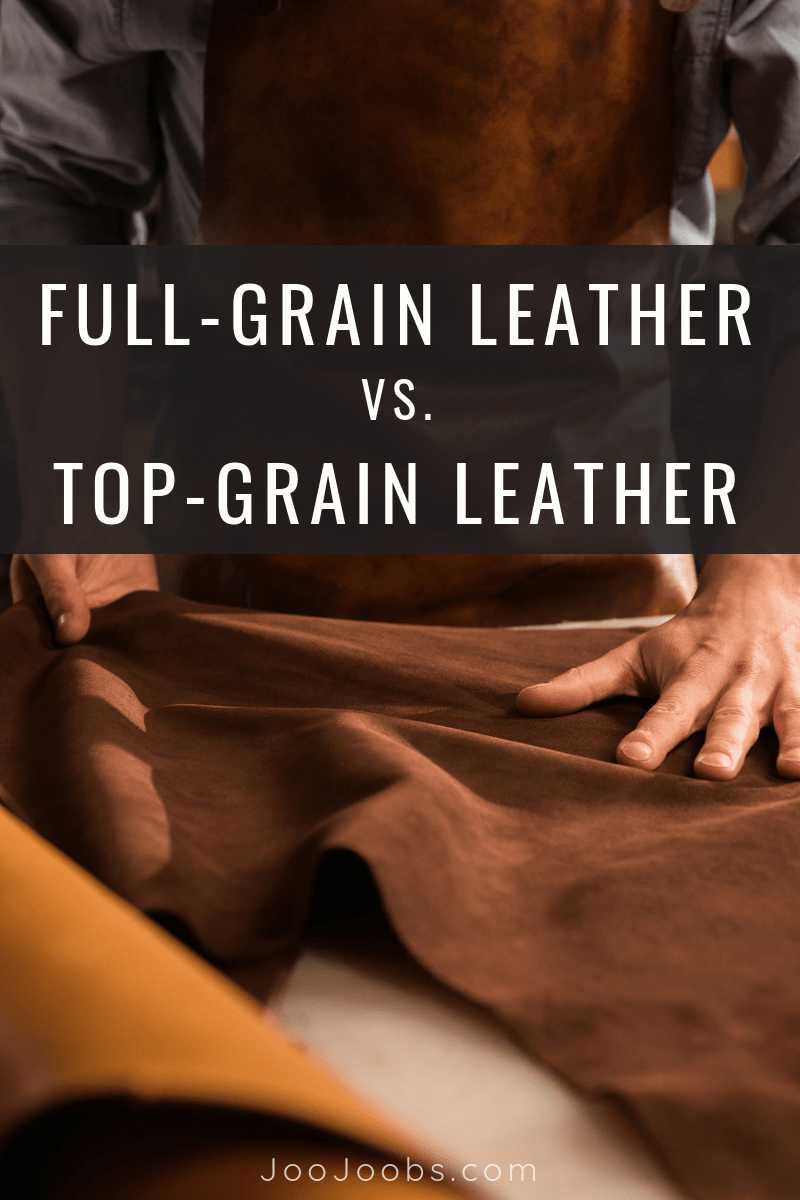full grain leather vs top grain leather