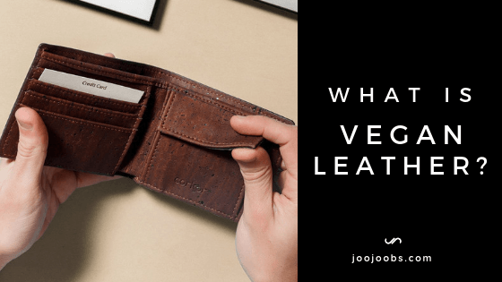 What is VEGAN leather?