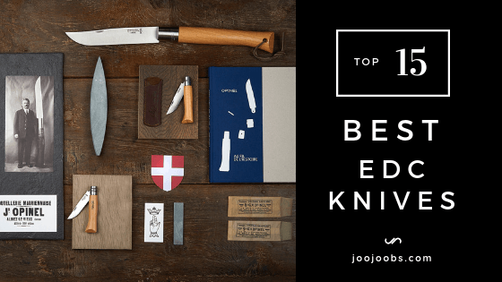 The Top 15 Best EDC Knives [Everyday Carry] - JooJoobs