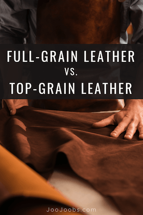 full-grain-leather-vs-top-grain-leather